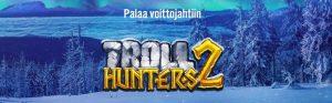 Troll Hunters 2 kolikkopeli